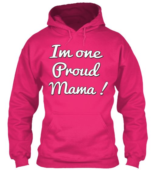 "LIMITED EDITION ""PROUD MAMA!"" 