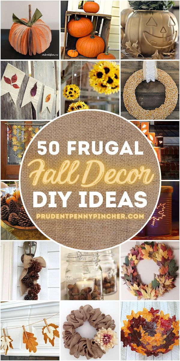 50 Frugal Fall Decor Ideas Fall Decor Diy Fall Decor Diy Fall