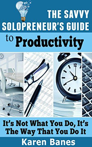 The Savvy Solopreneur's Guide To Productivity: It's Not W... https://www.amazon.com/dp/B017D9N2HI/ref=cm_sw_r_pi_dp_x_g60nybXFKPEC4