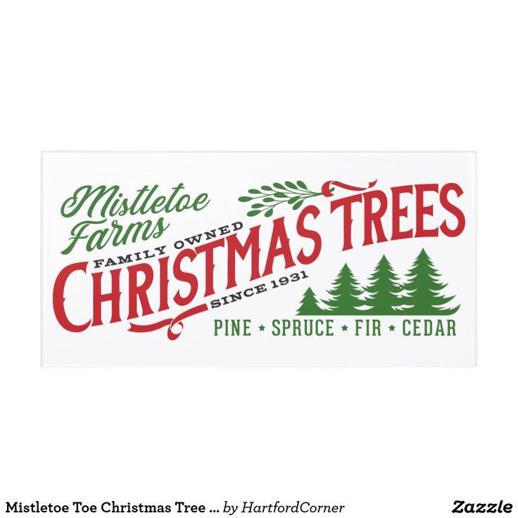 Mistletoe Toe Christmas Tree Farm Door Sign Zazzle Com In 2020 Christmas Tree Sale Christmas Tree Farm Christmas Signs Wood