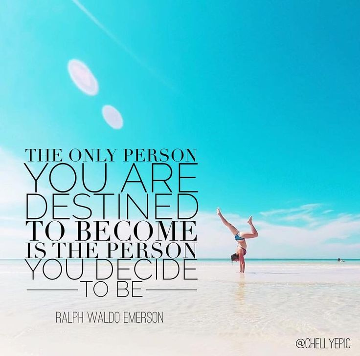 The only person you are destined is the person you decide to be.  - Ralph Waldo Emerson  @chellepic