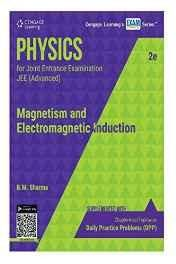 Physics for Joint Entrance Examination JEE (Advanced) Magnetism and Electromagnetic Induction Paperback ? Jan 2016