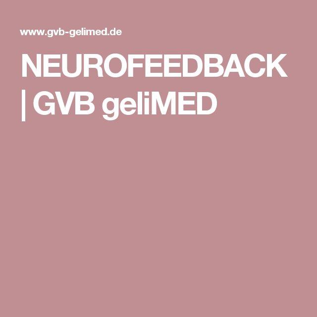 NEUROFEEDBACK | GVB geliMED