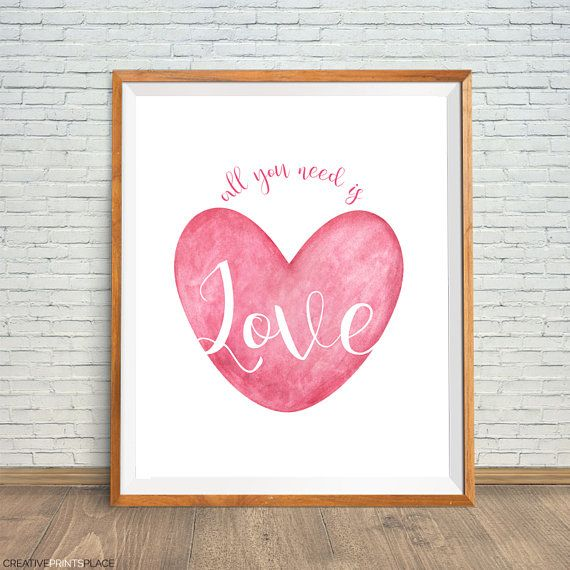 All You Need Is Love Print Watercolor Heart Art Heart