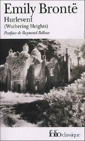 Les Hauts de Hurlevent, Emily Brontë.