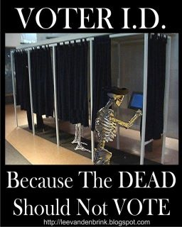 Voter ID, BTW, this is a known problem with absentee ballots here in Florida, we do have dead people vote.