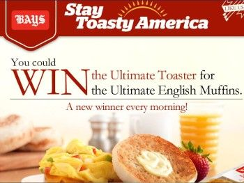 """The Bays English Muffins """"Stay Toasty"""" Sweepstakes"""