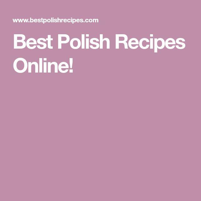 Best Polish Recipes Online!
