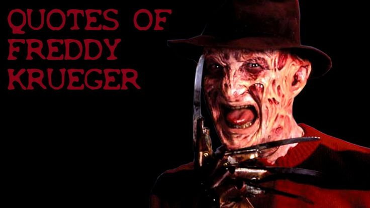 Nightmare On Elm St Quotes: 17 Best Freddy Krueger Quotes On Pinterest
