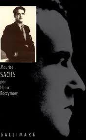 Maurice Sachs ou les travaux forcés de la frivolité / Henri Raczymow