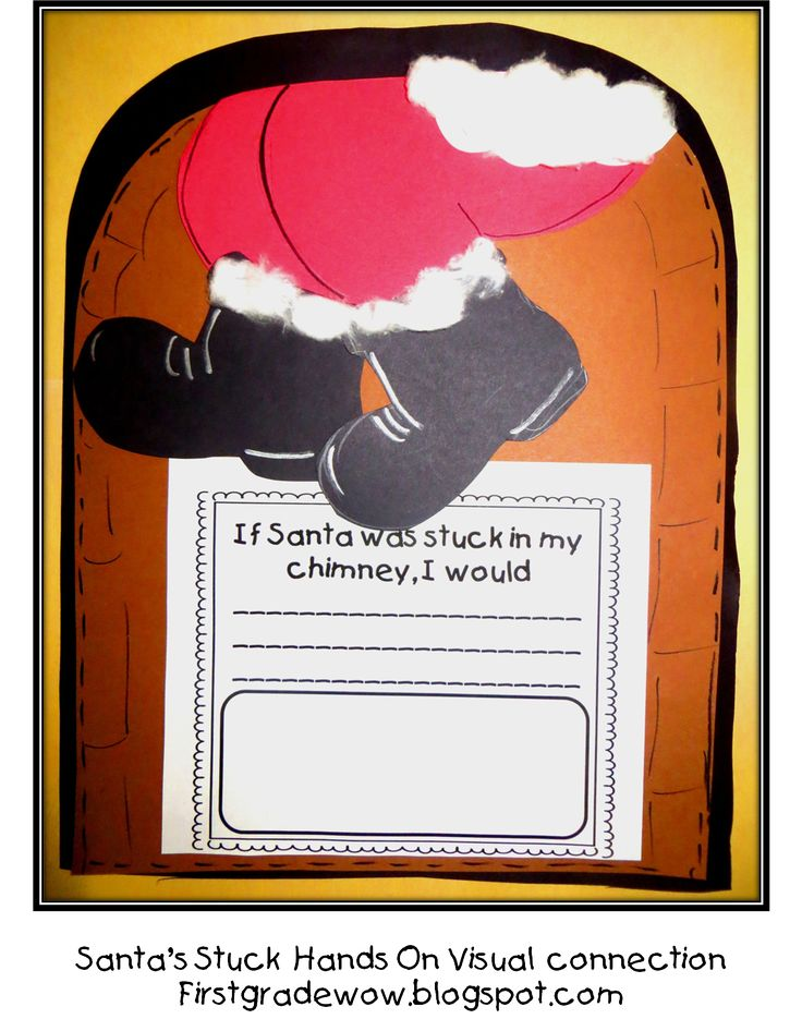 "Craftivity, ""If Santa Was Stuck in My Chimney, I Would...."" (from; First Grade Wow)"