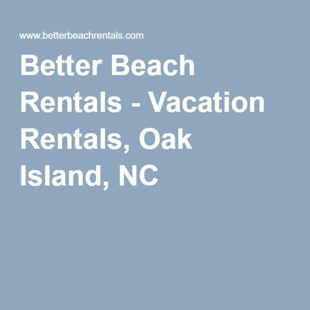 Better Beach Rentals - Vacation Rentals, Oak Island, NC