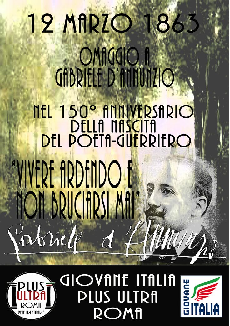 Gabriele D'Annunzio 12 Marzo 1863 - Plus Ultra Roma
