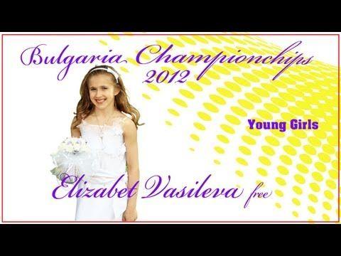 2012-Bulgaria Young Girls Elite - Elizabet Vasileva free - YouTube