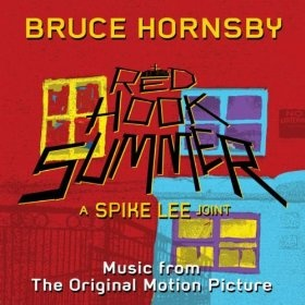 Red Hook Summer: Music From The Original Motion Picture  Bruce Hornsby (A Spike Lee Joint) 2012: Pictures Bi Bruce, Spikes Lee, Pictures Bruce, Holidays, Red Hooks, Hooks Summer, Motion Pictures Bi, The World, The Originals