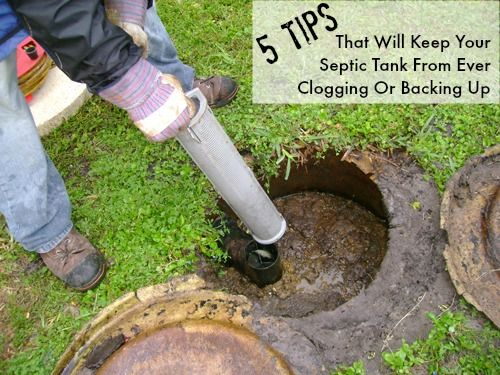 5 Tips That Will Keep Your Septic Tank From Ever Clogging Or Backing Up
