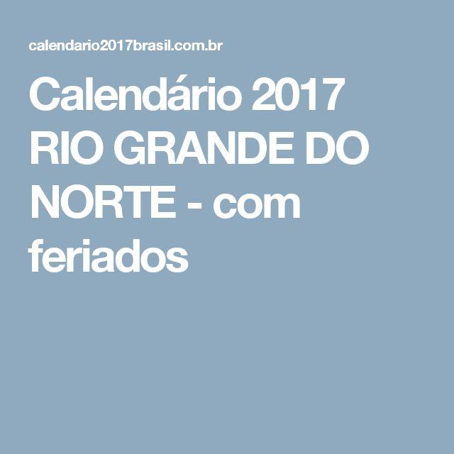 Calendário 2017 RIO GRANDE DO NORTE - com feriados