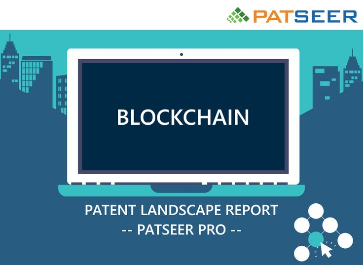 11 best patent database images on pinterest infographic patent landscape report on blockchain by patseer proreport also analyzes research trends of blockchain fandeluxe
