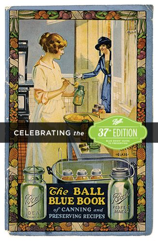 Ball Blue Book Guide to Preserving Recipes | Get Canning ...