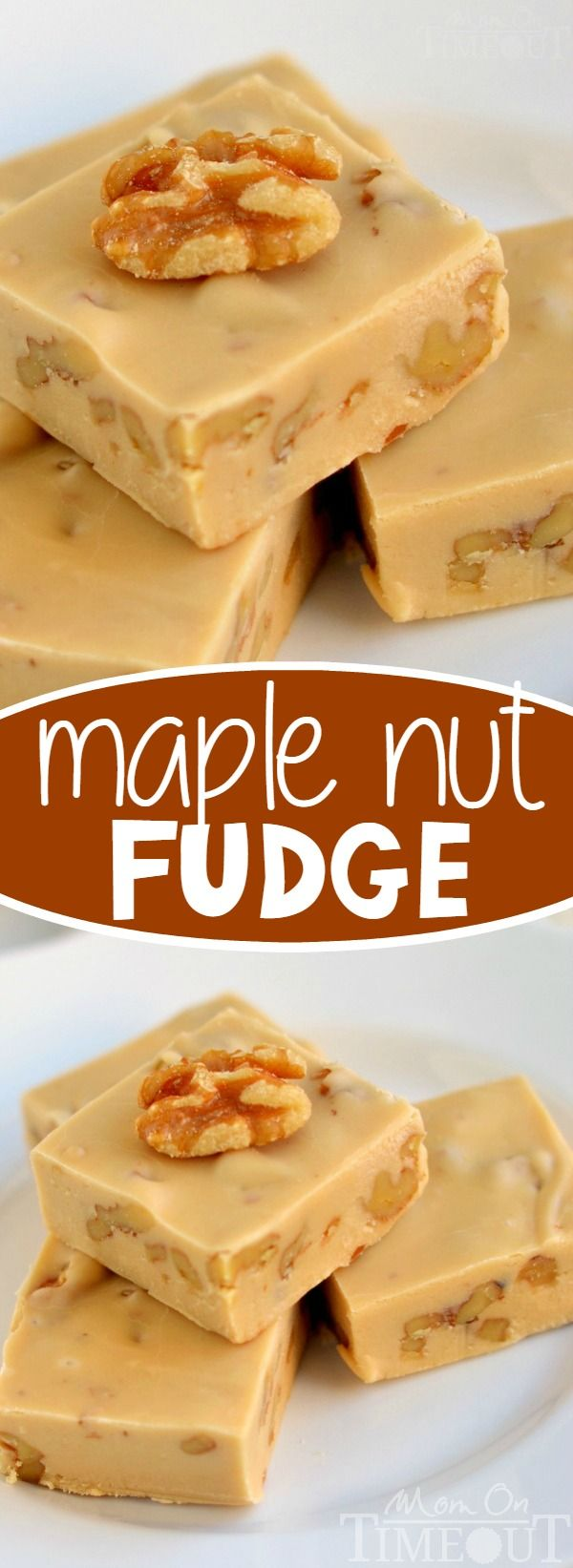 This Creamy Maple Nut Fudge is a breeze to make! Crunchy toasted walnuts add amazing texture and flavor to this decadent fudge recipe! // Mom On Timeout
