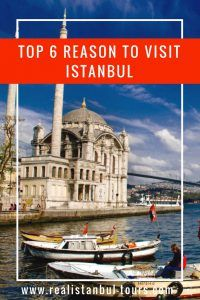 top 6 reason to visit Istanbul, Real Istanbul Tours is boutugie travel agency that turns your istanbul journey into a great excursion.   #istanbultours #realistanbul #istanbul #tours