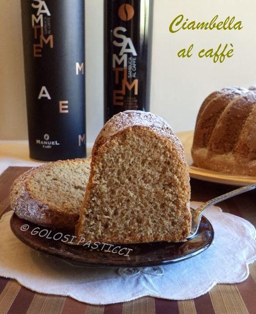 Golosi Pasticci: Ciambella al caffè gusto Sambuca