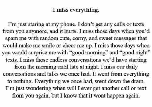 ~I miss everything~ I just finished another song for you, but I'm not going to send it to you because I don't want you to think that I'm still mourning after you. I just hope one day you'll find it and listen to it, and know that it was meant for you. |I miss everything| |I miss you| |Breakup quotes| |Heartbroken| |You broke me| |I still love you| |Followback| |Quote|