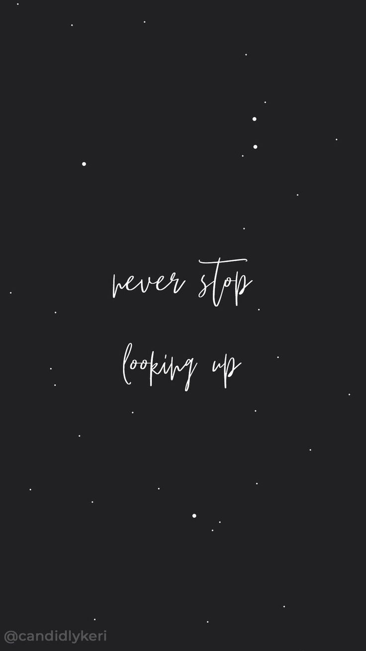 Quote to Live By: Never stop looking up  Grateful quotes, Star