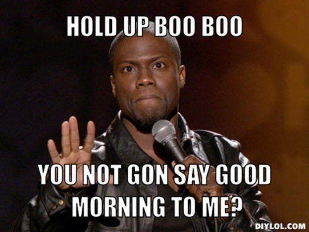 14 Free Funny Meme Urban Image 2019 Funny Good Morning Memes Morning Memes Cute Morning Texts