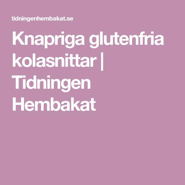 Knapriga glutenfria kolasnittar   Tidningen Hembakat