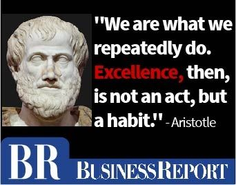 """Today's quote: """"We are what we repeatedly do. Excellence, then, is not an act, but a habit."""" - Aristotle"""