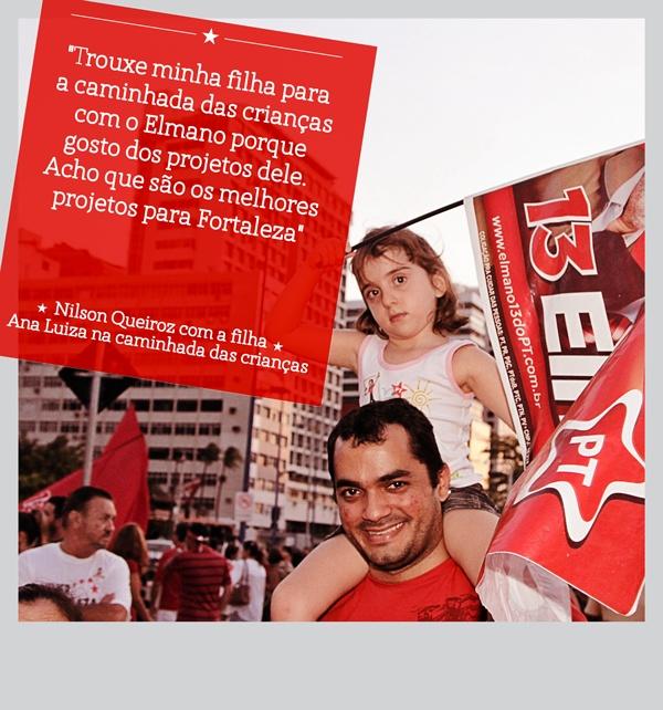 O Nilson Queiroz levou a pequena Ana Luiza para a caminhada com as crianças porque sabe que #Elmano13doPT vai olhar pelo futuro das crianças de Fortaleza