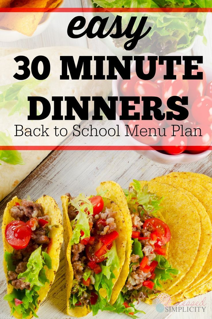 Back to school dinner time will be easy with this month of 30 minute dinners menu plan!