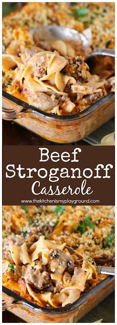Beef Stroganoff Casserole | The Kitchen is my Playground ~ Dig in to a pan of this tasty casserole for dinner! It's also loaded with great flavor the whole family will love.