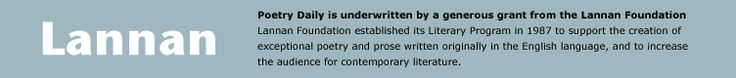 Poetry Daily - an anthology that shares great contemporary poems by a wide variety of poets. Each day, it features a new poem from recent books and literary journals; a year's worth of previous content is archived, as well
