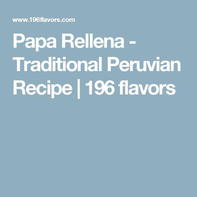 Papa Rellena - Traditional Peruvian Recipe | 196 flavors