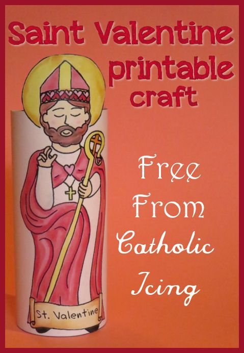 Free printable St. Valentine craft! There is actually a whole download pack. This pack is a big helper for celebrating Saint Valentine's feast day with Catholic kids.