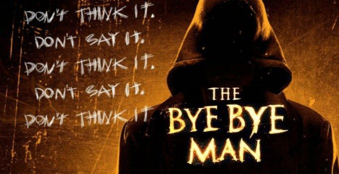 The Bye Bye Man 2017 Hollywood Full Movie Download & Watch Online , 720p,1080p, Mp4 , Dvdrip & BluRay All Size 1Gb, 2Gb, 300mb Movie , Hollywood 2017 English Movie Download - New Hd Movies