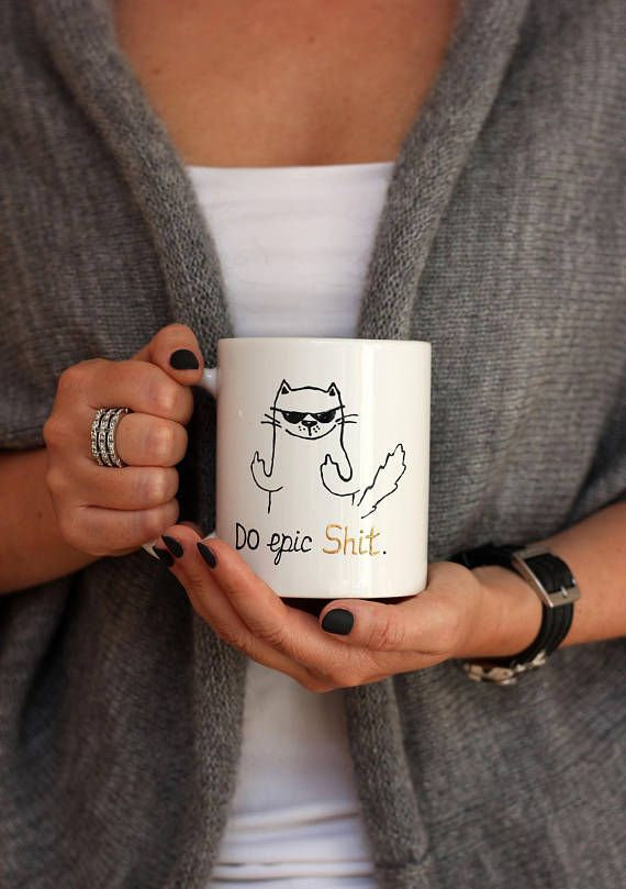 Best Friend Mug Shit Cup Gift For Friend New House Gift Birthday Cup Gift For Husband Moving Cup Quote Mug Unique Cup Gift Cat Coffee Mug