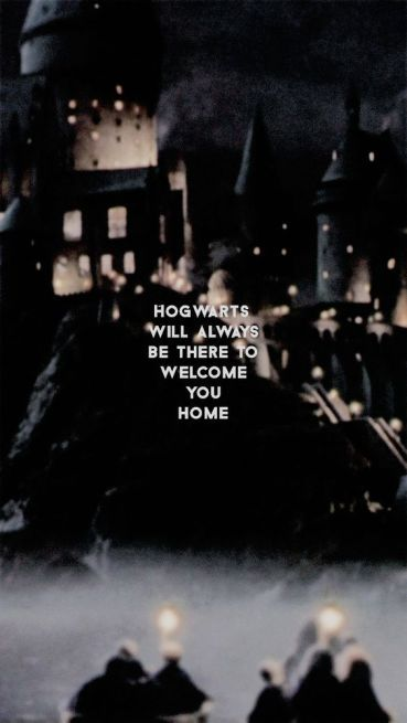 """""""So whether you come back by page or by the big screen, Hogwarts will always be there to welcome you home."""" J.K. Rowling."""