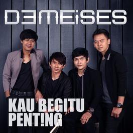 Lirik Lagu Kau Begitu Penting - DeMeises      Judul : Kau Begitu Penting  Penyanyi  : DeMeises  Label  : Warner Music   DeMeises merupakan ...