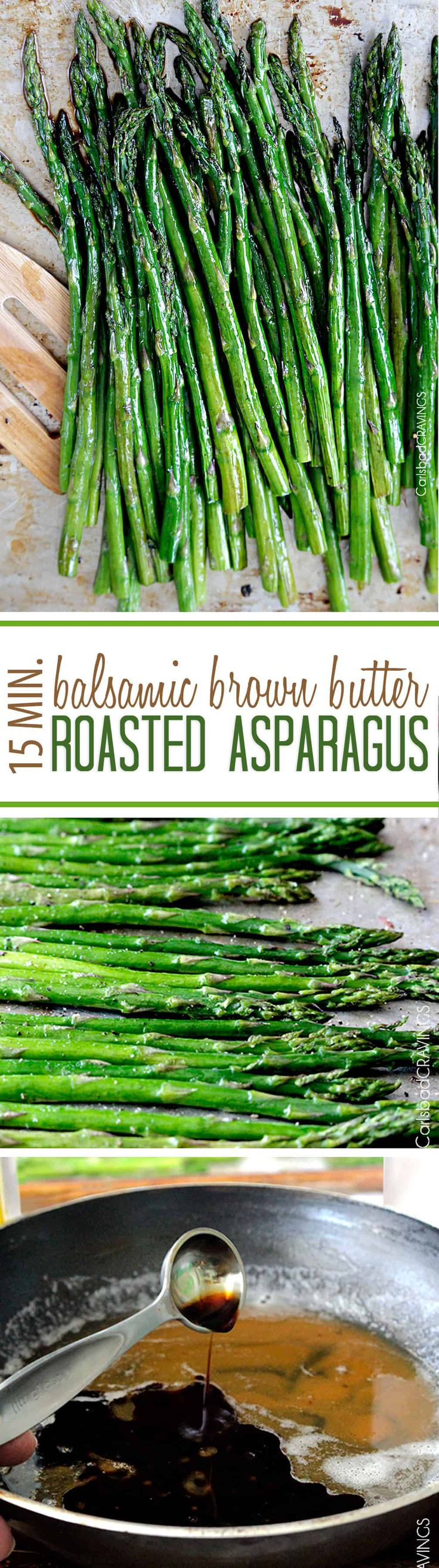 """Roasted Asparagus with Balsamic Brown Butter will BLOW YOUR MIND! - and it's on your table in 15 minutes! This Roasted Asparagus Recipe is hands down the BEST way to eatbest way to eat asparagus! It's a back pocket """"ace"""" when you need a restaurantworthy side. via @carlsbadcraving"""