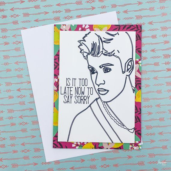 Justin Bieber Justinbieber Justin Sorry Songlyrics Toolate Card Custom Forsale Etsy Ideas Create Etsy Handmade Gifts Cards