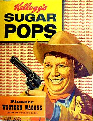 Sugar Pops with their Andy Devine boxes (Andy was Jingles on the Wild Bill Hickok Show - ('51-'58)