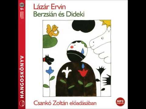 Lázár Ervin: Berzsián és Dideki - hangoskönyv