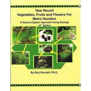 Year Round Vegetables Fruits And Flowers For Metro Houston A