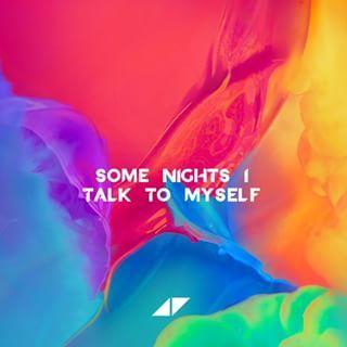 Avicii Stories- Talk to myself