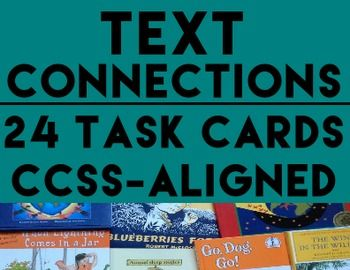 TEXT CONNECTIONS: 24 Text Connection Task Cards: 8 Text to Self; 8 Text to World; 8 Text to Text - All 24 task cards come in full page and task card (1/4 page) format to suit your printable & Projector needs! Perfect for ela test prep, literacy center ideas and writers workshop. Teach text to self, text to text and text to world connections. #textconnectionstaskcards