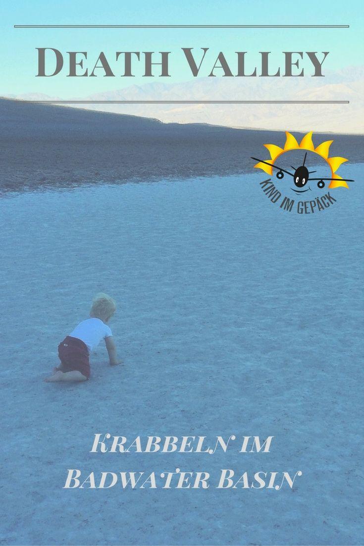 Mit Baby im Death Valley Nationalpark in den USA. Krabbeln im Badwater Basin, Sonnenaufgang am Zabriskie Point, Mesquite Flat Sand Dunes bei 40 Grad.