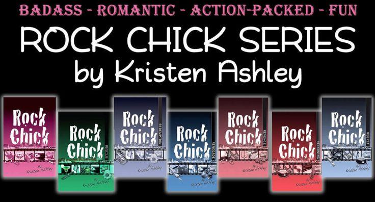 Rock Chick Series, by Kristen Ashley